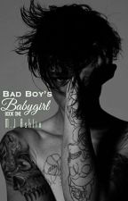 Bad Boy's Babygirl✔ [Book 1] by MJAshlin