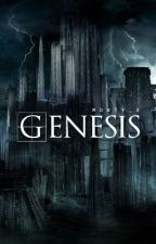Genesis [undergoing some major editing] by Monty_x
