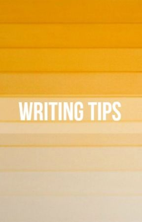 WRITING TIPS by total-anarchy