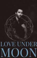 Love Under Moon [Derek Hale y tú]   {En edición} by Fernanda_Ice_11