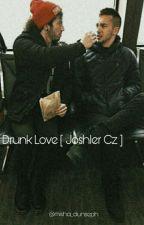 Drunk Love [Joshler cz] by misha_dunseph