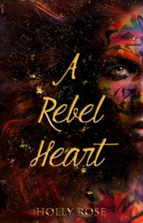 A Rebel Heart by NightRose154