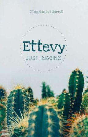 Ettevy by StephanieCipres