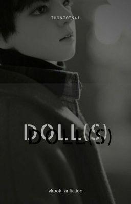 [VKook-Oneshot] Doll(s).