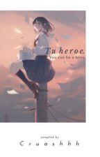 ⚡️Tu Héroe⚡️Boku no Hero Academia by Cruashhh