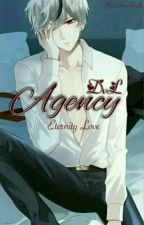DvL Agency : Eternity Love  by EchaAsty21