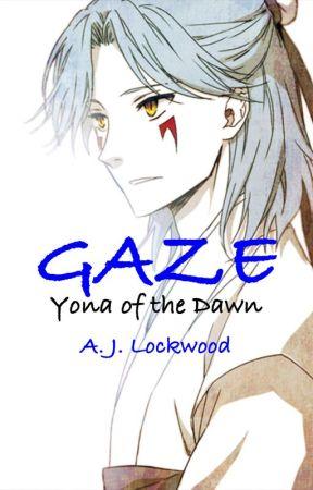 Gaze (Yona of the Dawn Fanfiction) by rankqo