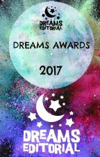 "Concurso de Escritores ""The Dreams Awards 2017"" [#DreamsAwards] by DreamsEditorial"