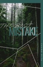 Best Mistake - (Alec Vulturi y Tu) by EveVulturiRiggs