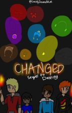 Changed by CrazilyInsaneArtist