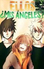 Ellos, ¿mis ángeles? |Naruto/Sasuke| by _alxcexbloody