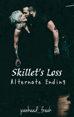 Back From The Dead » Skillet (Completed) - 𝙺𝚊𝚝𝚒𝚎 - Wattpad