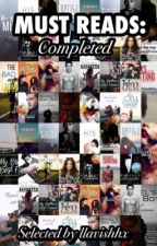 Must Reads On Wattpad! COMPLETED BOOKS by llavishhx