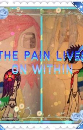 The Pain Lives On Within by TheShadowStoryMaker