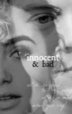 innocent&bad (FF Harry Styles CZ ) by queenterez