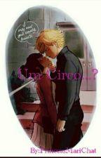 Um Circo...?  by PrincessMariChat