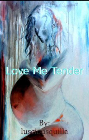 Love Me Tender by lusciousquilla