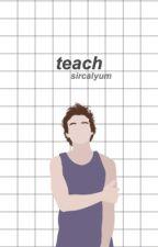 teach (a.i) by sircalyum