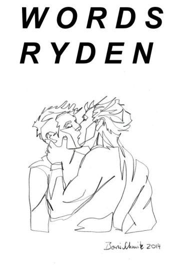 Words//Ryden (sequel)