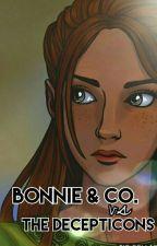 Bonnie & Co. vs The Decepticons by aethea