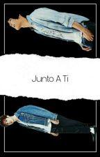 Junto A Ti by MFAP501
