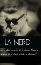 La Nerd (Justin Bieber&Tu) by QueenAte