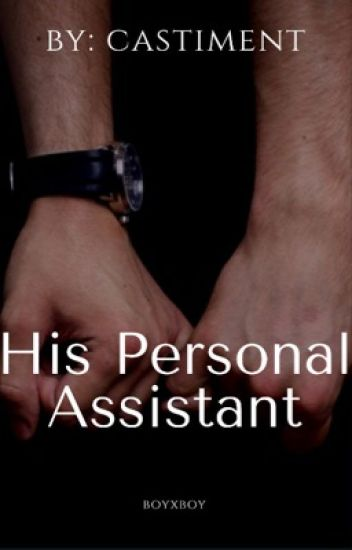 His Personal Assistant (BoyxBoy)