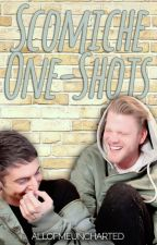 Scomiche One-Shots by allofmeuncharted