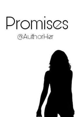 Promises- The Friendship by AuthorHer