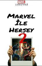 Marvel İle Herşey 2 (askıda) by justironmell