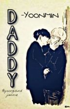 DADDY - YOONMIN (DISCONTINUED) by jiminandjungkookie