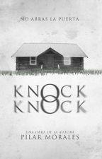Knock Knock [Próximamente] by Anprin_Pink