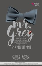 MR. GREY by karyaseni2u