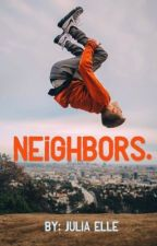 Neighbors. //Tanner Braungardt// by jujubedirectioner