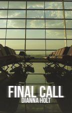 Final Call by dianna-j