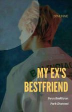 [CHANBAEK] My EX's Bestfriend  by bbyunnie_