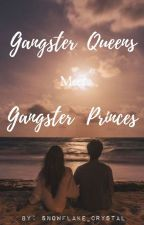 Ms. Nerdy Gangster Queens Meets The Gangster Princes by Snowflake_Crystal