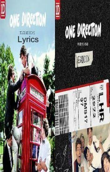 One Direction - Take Me Home Album Lyrics - LyricFreak - Wattpad