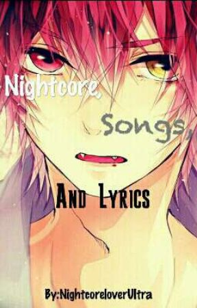 Nightcore, Songs and Lyrics by NightcoreloverUltra