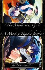 The Mysterious Girl (A Magi x Reader fanfic) by Kiko_Axure563