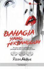 BAHAGIA YANG TERTANGGUH by karyaseni2u