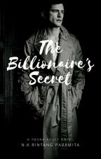 The Billionaire's Secret  by BintangParamita