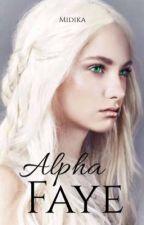 Alpha Faye by Midika