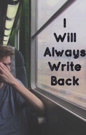 I Will Always Write Back by 1DaughterOfPoseidon