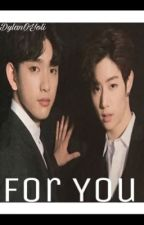 For You (MarkJin Fanfiction) by DylanOYoli