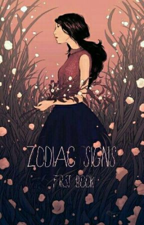 Zodiac Signs ~ First Book by LittleMissPoet9751
