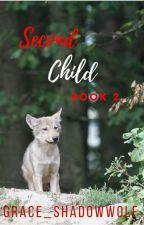 Second Child (boyxboy/mpreg) by Grace_ShadowWolf