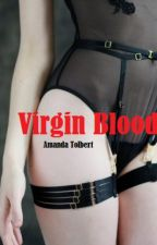 Virgin Blood by amndatlbrt