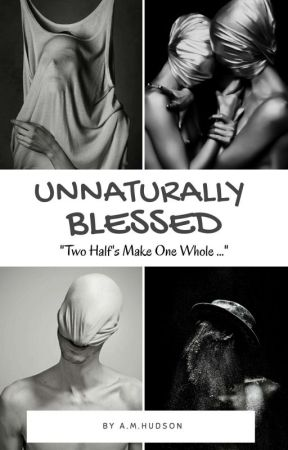 Unnaturally Blessed  {Harry Potter Fanfiction} by Angelicahudson7