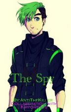 The Spy by AntiTheKiller